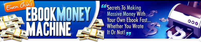 Ewen Chia's Ebook Money Machine -  Header